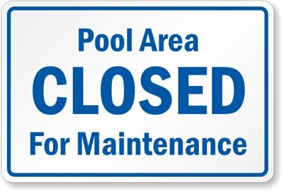 Amazon.com : Pool Area Closed For Maintenance Plastic Sign, 15