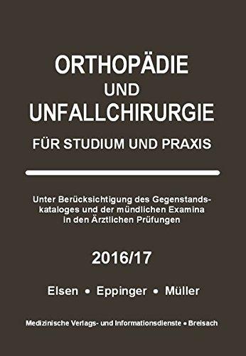 Orthopädie und Unfallchirurgie: Für Studium und Praxis - 2016/17