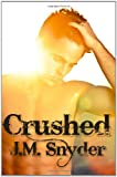 Crushed, J. Snyder, 1456388347