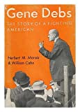 img - for Gene Debs: the Story of a Fighting American book / textbook / text book