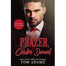 Prazer, Carlos Daniel (Duologia Viúva Negra Livro 1) (Portuguese Edition)