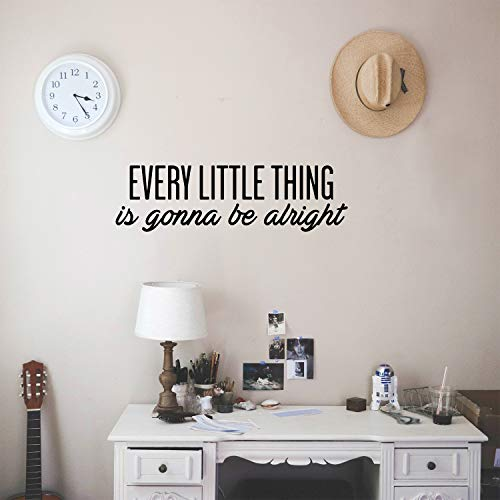 - Vinyl Wall Art Decal - Every Little Thing is Gonna Be Alright - 7