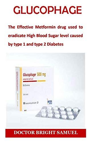 GLUCOPHAGE: The Effective Metformin drug used to
