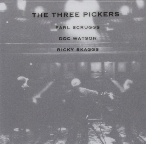 The Three Pickers by SCRUGGS/WATSON/SKAGG