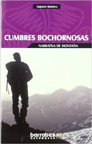 Electrónica libros pdf descarga gratuita Cumbres bochornosas (Narrativa De Montaña) in Spanish ePub 8495744503