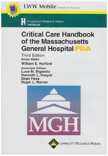Critical Care Handbook of the Massachusetts General Hospital for PDA: Powered by Skyscape, Inc. (Lippincott Williams & Wilkins Handbook Series)