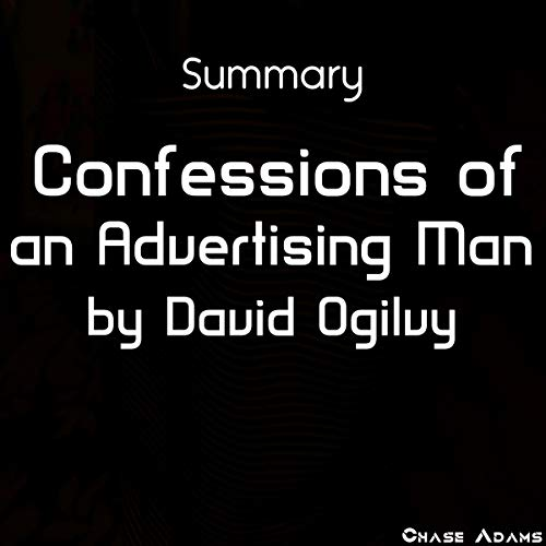 Summary: Confessions of an Advertising Man by David Ogilvy