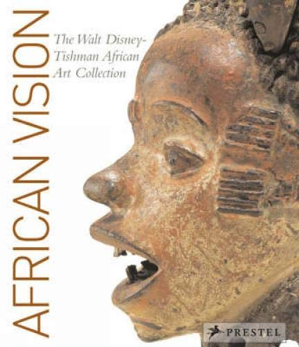 African Vision: The Walt Disney-Tishman African Art Collection -