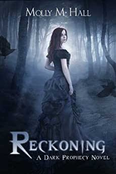 Reckoning (Dark Prophecy Book 1) by [Hall, Molly M]