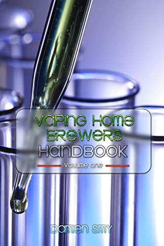 Vaping Home Brewers Handbook Volume 1 (Organic Ejuice)