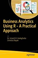 Business Analytics Using R – A Practical Approach Front Cover