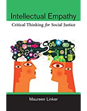 Intellectual Empathy: Critical Thinking for Social Justice