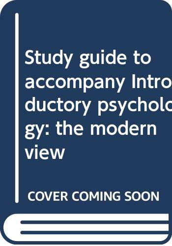 Study guide to accompany Introductory psychology: the modern view Ada M Smith