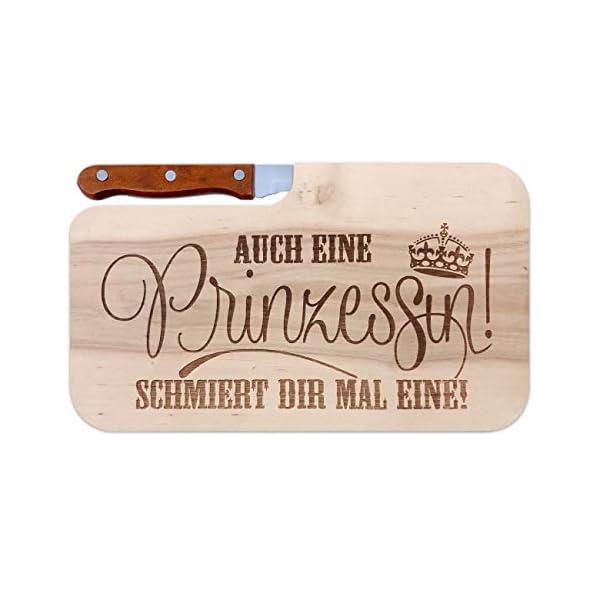 41tG6sBoldL Brettchen mit Gravur und Messer Frühstücksbrettchen Auch eine Prinzessin schmiert dir mal eine