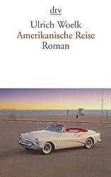 Amerikanische Reise: Roman