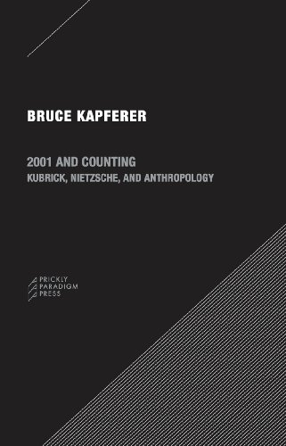 2001 and Counting: Kubrick, Nietzsche, and Anthropology (Paradigm)
