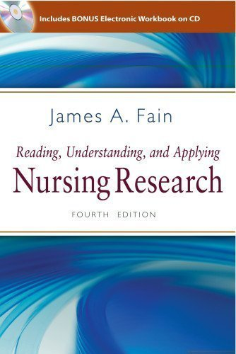 Reading, Understanding, and Applying Nursing Research 4th (fourth) Edition by Fain PhD RN BC-ADM FAAN, James A. published by F.A. Davis Company (2013)