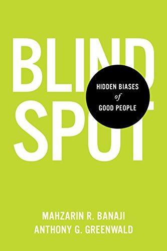 Blindspot: Hidden Biases of Good People by Delacorte Press