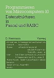 Datenstrukturen in Pascal und Basic (Programmieren von Mikrocomputern)