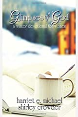 Glimpses of God: a winter devotional for women Paperback