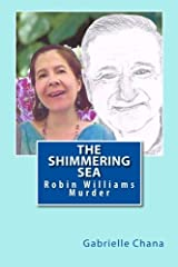 The Shimmering Sea: Robin Williams Murder Paperback