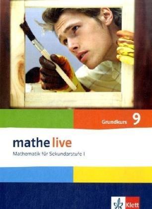 mathe live 9G: Schülerbuch Klasse 9 (G-Kurs) (mathe live. Bundesausgabe ab 2006)