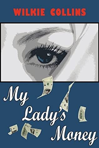 book cover of My Lady\'s Money