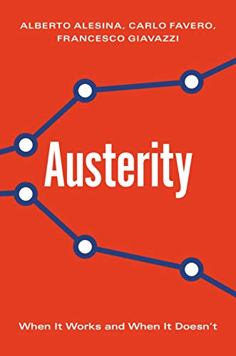 Pdf Politics Austerity: When It Works and When It Doesn't