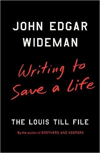 71aea9b5 Amazon.fr - Writing to Save a Life: The Louis Till File - John Edgar  Wideman - Livres