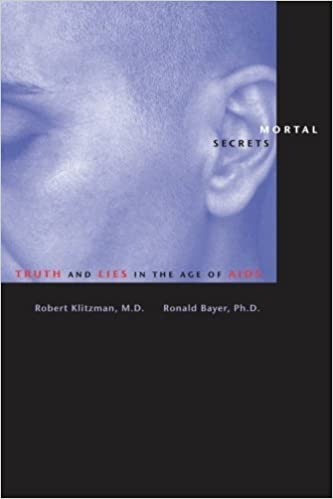 Mortal Secrets: Truth and Lies in the Age of AIDS by Robert Klitzman (2005-03-09)