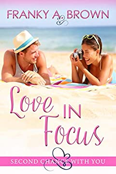 Love in Focus (Second Chance with You Book 9)