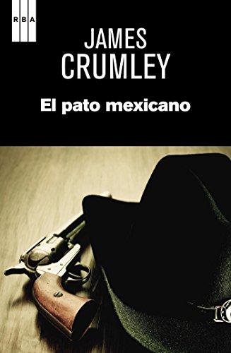 El pato mexicano (NOVELA POLICÍACA) (Spanish Edition)