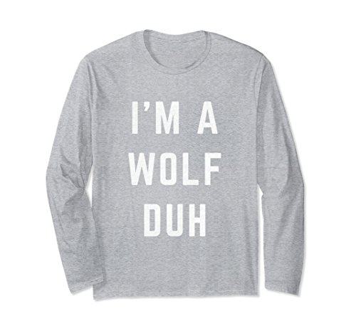 (Unisex Distressed I'm a Wolf Duh Halloween Costume Shirt Small Heather)