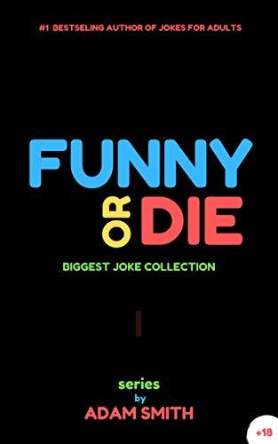 Amazoncom Funny Or Die Best Adult Jokes Hilarious Jokes