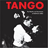 Tango: The Rhythm and Movement of Buenos Aires (Book & 4-CD set)