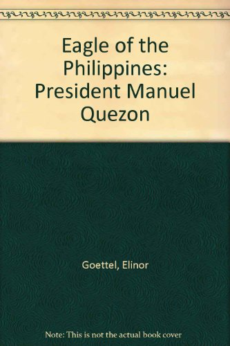 Eagle of the Philippines: President Manuel Quezon (Philippine Eagle)