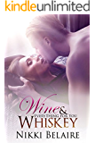 Wine & Whiskey: Everything for You (A Bad Boy Mobster Romance) (Surviving Absolution Book 2)
