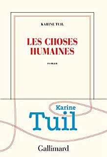 Les choses humaines, Tuil, Karine