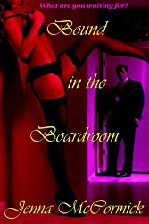 Bound in the Boardroom