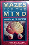 Mazes for the Mind, Clifford A. Pickover, 0312103530