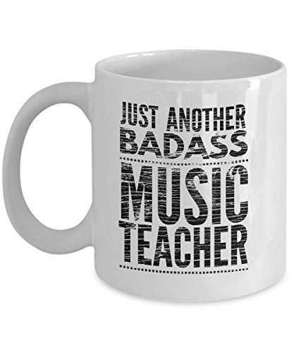 Just Another Badass Music Teacher Mug - Cool Coffee Cup
