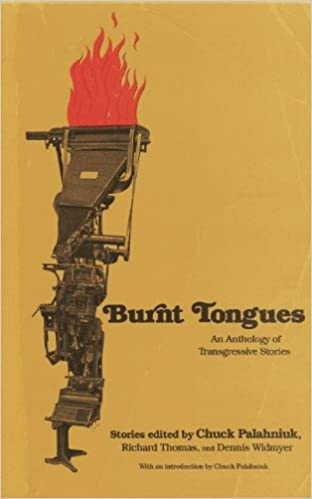Burnt Tongues: Chuck Palahniuk, Richard Thomas, Dennis Widmyer:  9781605427348: Amazon.com: Books