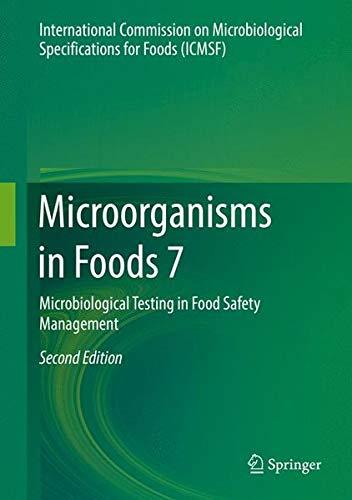 Microorganisms in Foods 7: Microbiological Testing in Food Safety Management (Food Safety Management)