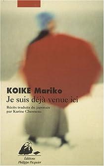Je suis déjà venue ici par Koike