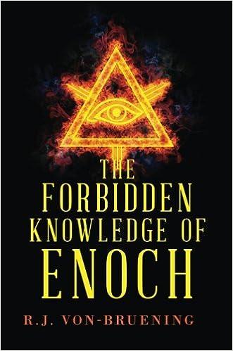 The Forbidden Knowledge of Enoch: R  J  Von-Bruening: 9781628544596