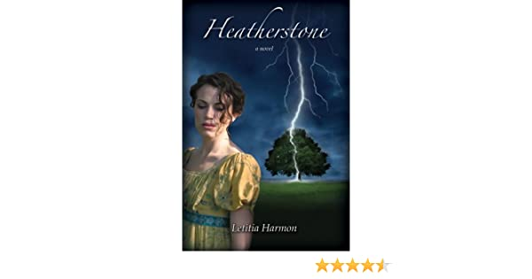 Heatherstone (A Country of Regents Book 1)