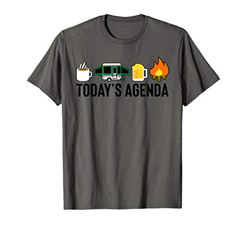 Today's Agenda Camping Coffee Pop Up Camper Beer Campfire T-Shirt