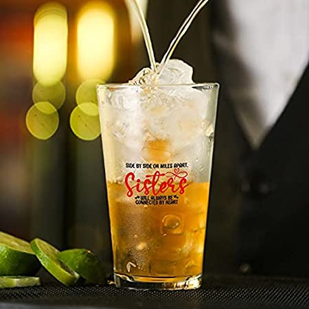 Taza de cristal IDE Or Miles Apart Sisters Will Always Be Connected by Heart Glass para agua, zumo, cerveza, licor, whisky en boda, fiesta, día de la madre, día del padre, cumpleaños.