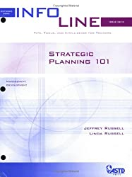 Strategic Planning 101 (Infoline ASTD)