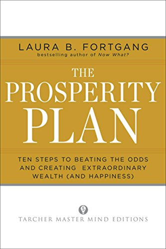 The Prosperity Plan: Ten Steps to Beating the Odds and Creating Extraordinary Wealth (and -